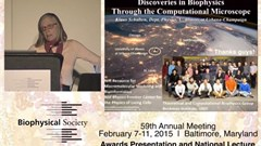 2015 Biophysical Society Lecture